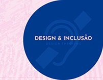 Design & Inclusão - Design Thinking