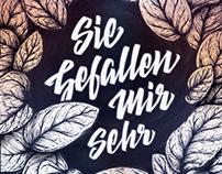 """""""Sie Gefallen Mir Sehr"""" Illustration & Lettering"""