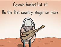 Cosmic Bucket list (A tale of infinite desire)