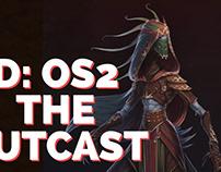 D:OS2 - The Outcast