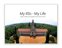 My IISc - My Life, Video making competition winner