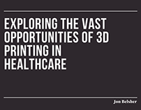 3D Printing Opportunities in Healthcare