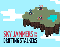 Sky Jammers and the Drifting Stalkers