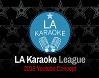Youtube Channel Concept (LA Karaoke League)