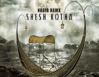 Nagib Hawk - Shesh Kotha