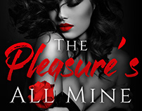 The Pleasure's All Mine Book Cover Project