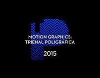 Motion Graphic Concepts for Trienal Poligráfica 2015