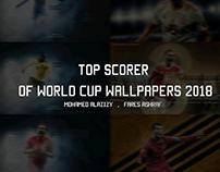 TOP SCORERS OF WROLD CUP 2018