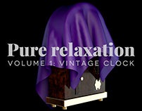 Pure relaxation. Volume 1: Vintage Clock. 3D Animation.