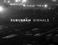 SUBURBAN SIGNALS
