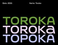 Toroka – Type Family