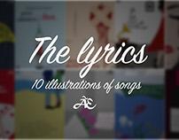 The lyrics - 10 illustrations of songs.