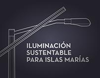 Islas Marías: Iluminación Sustentable (2013)
