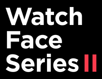 Watch Face Series II