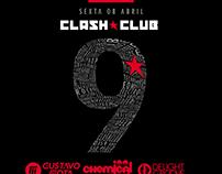 Aniversário 9 Anos  @ Clash Club