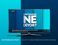 DOKTORUNUZ NE DİYOR? | TV SHOW OPENER AND GRAPHICS