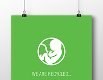 ''We are recycled'' Posters