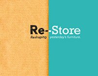 Re-Store: Reshaping yesterday's furniture.
