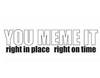 You Meme It