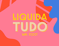 PISA MAIS | Liquida Tudo Mr. Foot