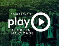 Conferência Play - A Igreja na Cidade