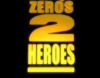 Zeros 2 Heroes Media