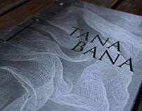 TANA BANA