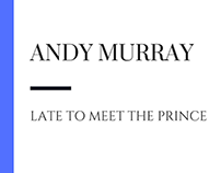 Andy Murray Late to Meet the Prince