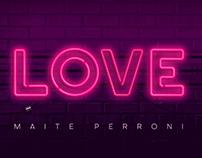 Maite Perroni · LOVE - Video Lyric Oficial