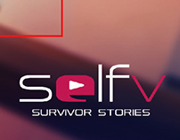 Selfv Survivor Stories Advertising Campaign