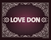 "Don Julio ""Love Don"""