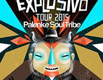 PALENKE SOUL TRIBE EXPLOSIVO TOUR 2015
