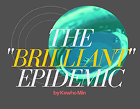 "The ""Brilliant"" Epidemic. (Really? Is it BRILLIANT?)"