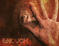 Enough - Digital Art