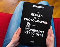 Les règles de la photographie, l'art de les enfreindre