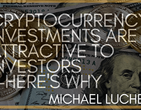 Cryptocurrency Investments Are Attractive To Investors