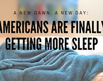 Americans are Finally Getting More Sleep