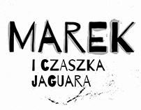 Marek i czaszka jaguara, ZNAK Emotikon, 2017