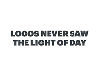 Logos Never Saw The Light Of Day