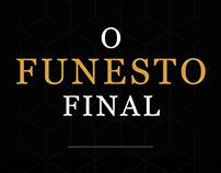 O Funesto Final