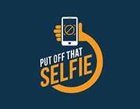 Put Off That Selfie