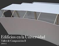 Edificios en la Universidad - Taller de Composición II