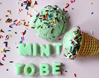 Mint to Be type experiment