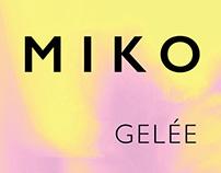 Miko - Gelée