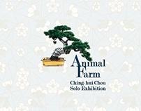 'Animal Farm' _ Ching-hui CHOU  / 「人的莊園」_周慶輝
