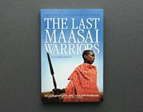 Last Maasai Warriors—an Autobiography