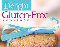 The Delight Gluten-Free Cookbook: 150 Delicious Recipes