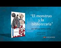 BOOKTRAILER: El monstruo y la bibliotecaria