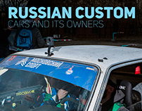 Russian Custom - Cars and its owners pt.2