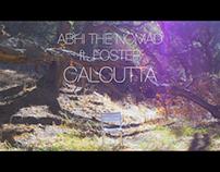 Calcutta (ft. Foster) - Abhi the Nomad